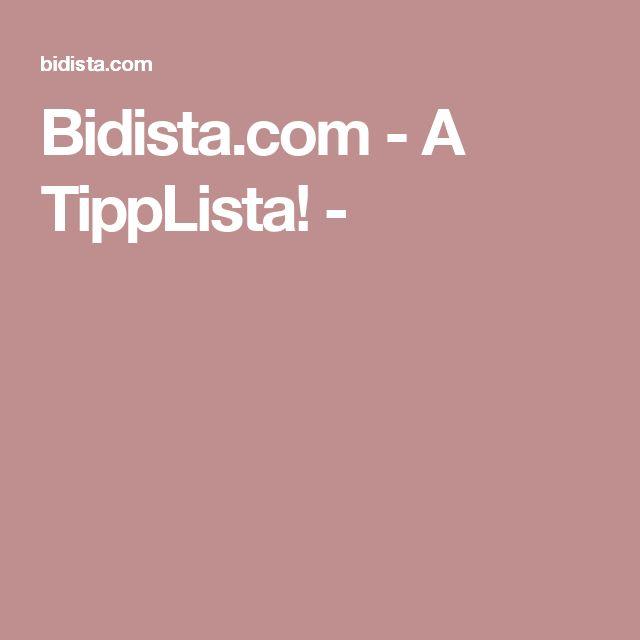 Bidista.com - A TippLista! -
