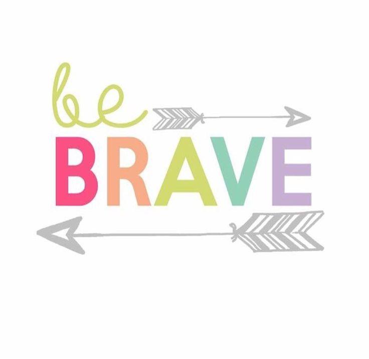 Be brave www.lularoejilldomme.com