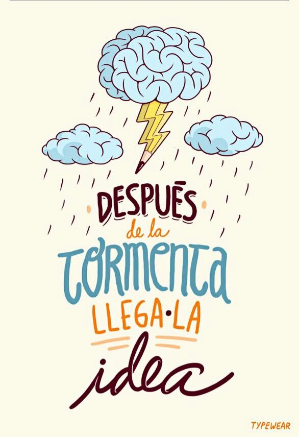 Después de la tormenta, llega la idea #Ideas #creatividad