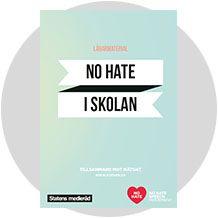 No hate i skolan – lärare - Barn, unga och medier