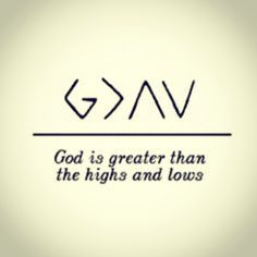 Nick Jonas' tattoo- God is greater than the highs and lows. Description from pinterest.com. I searched for this on bing.com/images