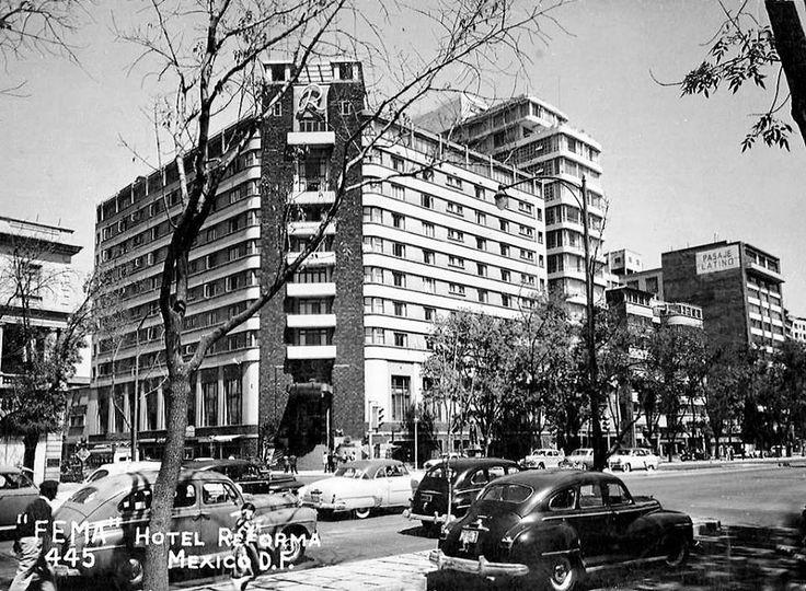 El Hotel Reforma, en la esquina del Paseo de la Reforma y París, años cincuenta