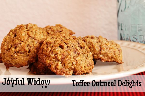 Toffee Oatmeal Cookies http://thejoyfulwidow.com/toffee-oatmeal-cookies/