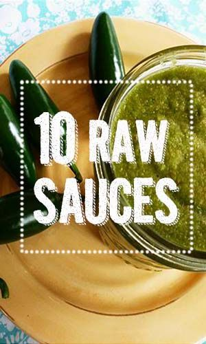 10 Plant-Based RAW Sauces - YUM! http://onegr.pl/SobUny