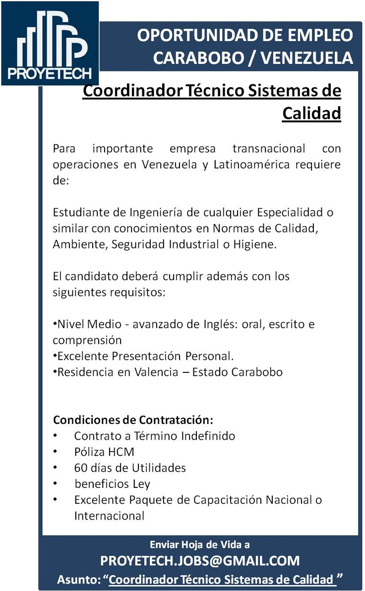 #Empleo BUSCAMOS COORDINADOR TÉCNICO SISTEMAS DE CALIDAD #ISO9000 para #Venezuela #Valencia @proyetech