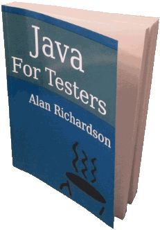 Java For Testers - Learn to Code Java With Tests