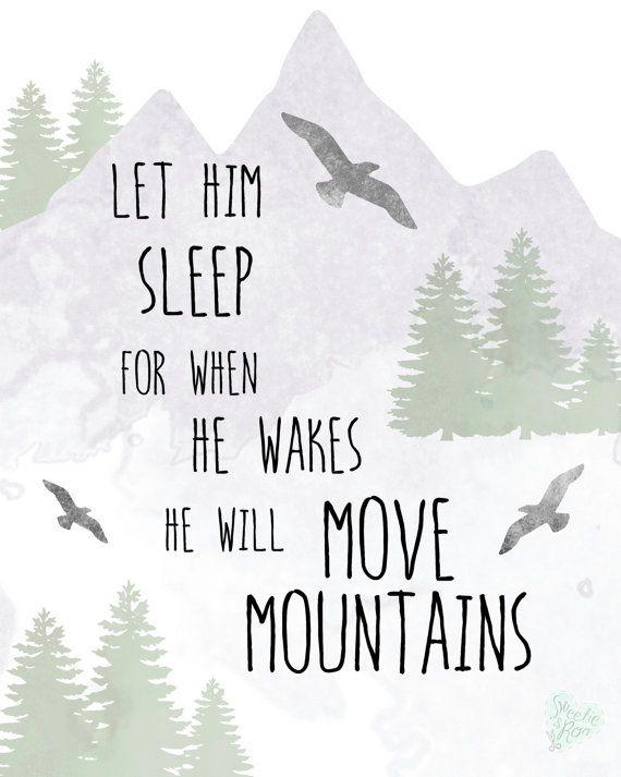 Boy Nursery Art Let Him Sleep He Will Move Mountains