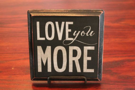 Vintage Wood  'Love You More' Sign by KatieCarrollDesigns on Etsy
