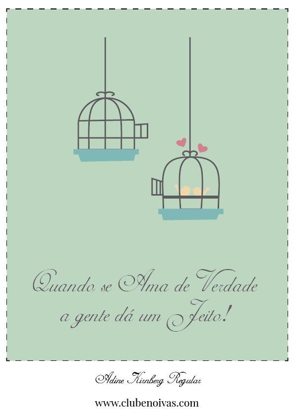 Quadros com Frases de Amor - Ilustrações - Clube Noivas - Quando se ama de verdade a gente dá um jeito
