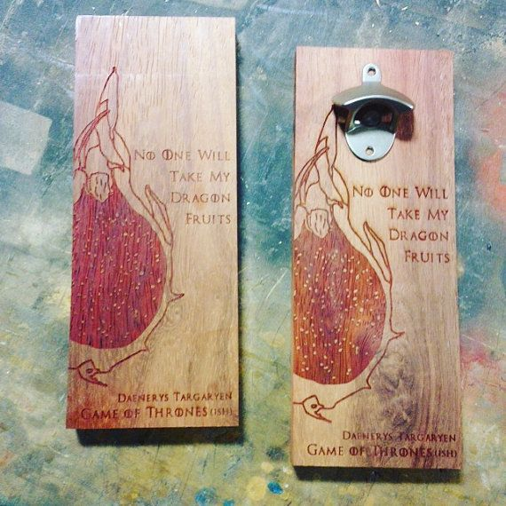 Dragon Fruit Dragons Quote-ish Wall Mounted Bottle Opener