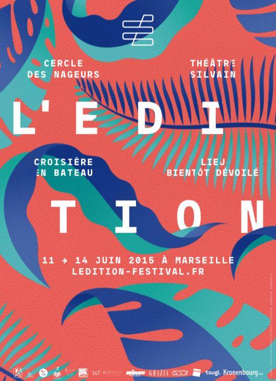 L'Edition : le tout nouveau festival marseillais dévoile sa prog' et ses secrets | Tsugi