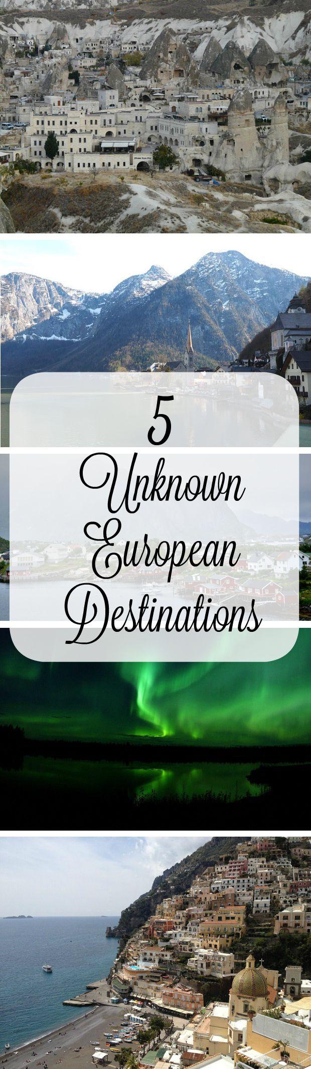 5 Unknown European Destinations