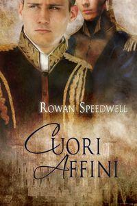 Cuori affini - Rowan Speedwell - Reese Dante