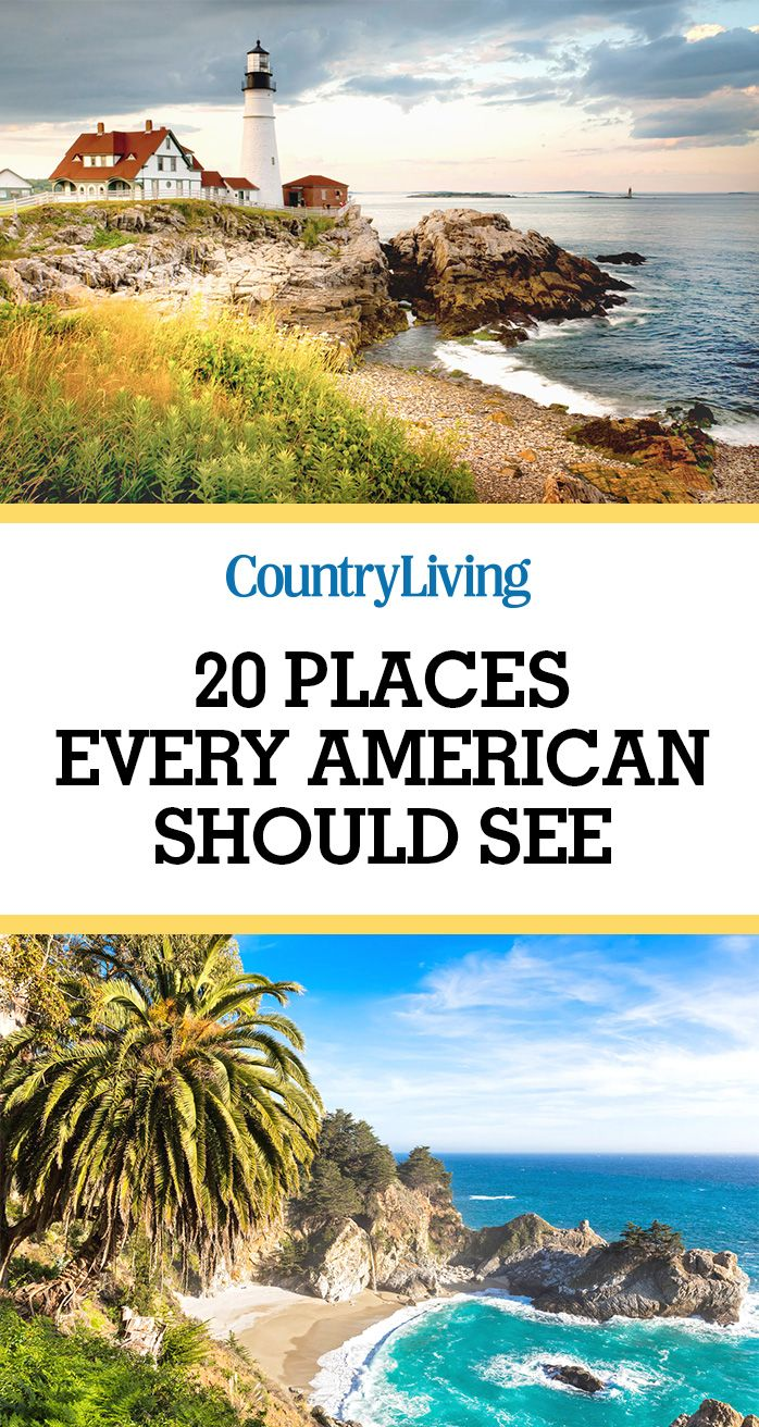 Consider this your checklist for some of America's most epic sites.