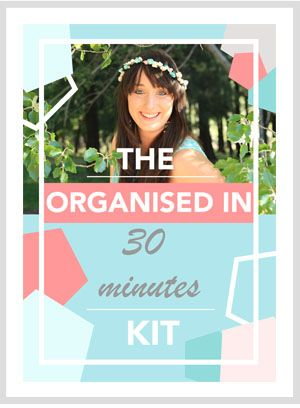 Need to get #organised? Get the Organised in 30 Minutes Kit! It's got a menu planner, time blocking template, STOP Doing Lists and Grocery List - download NOW!