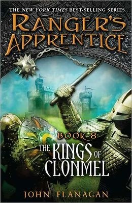 The Kings of Clonmel (Ranger's Apprentice Series #8)