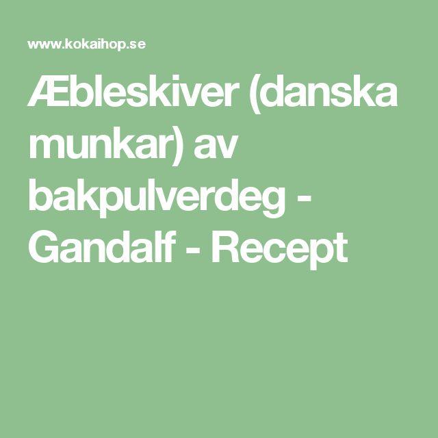 Æbleskiver (danska munkar) av bakpulverdeg - Gandalf - Recept