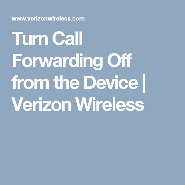 Turn Call Forwarding Off from the Device | Verizon Wireless