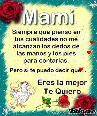 Mami siempre que pienso en ti te amo mas