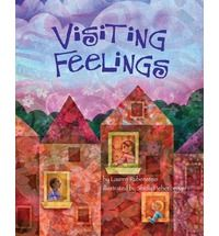 Visiting Feelings: a beautifully illustrated picture book that explores the 'feeling' of feelings.