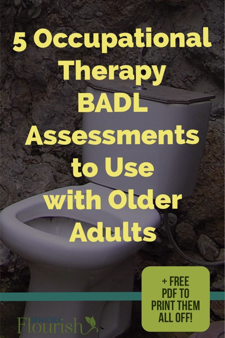 Awesome list of 5 BADL assessments to use with your geriatric patients - print off and use today! | SeniorsFlourish.com #OT #geriatricOT