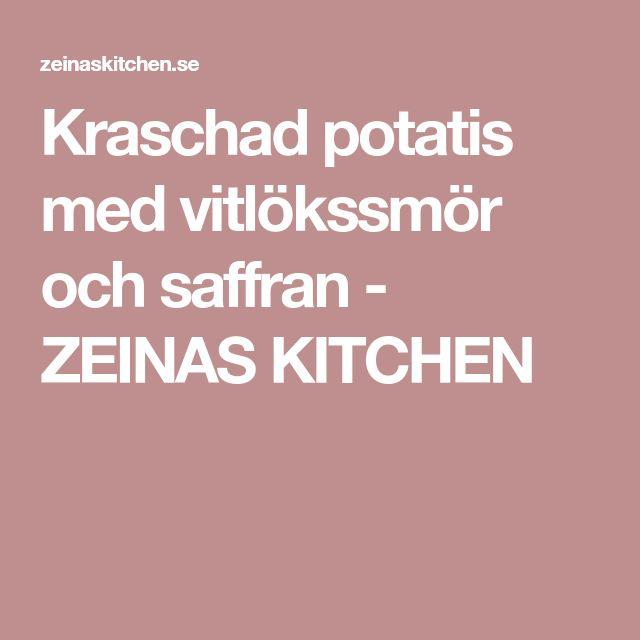 Kraschad potatis med vitlökssmör och saffran - ZEINAS KITCHEN