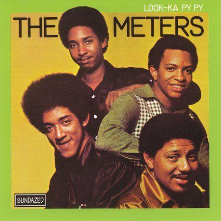 The Meters Look Ka Py Py 5 Star Albums Music Great