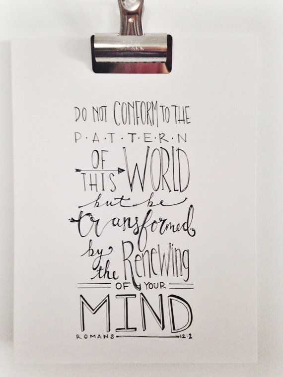 Romans 12:2 Be transformed, hand lettered bible verse, scripture art, Christian home