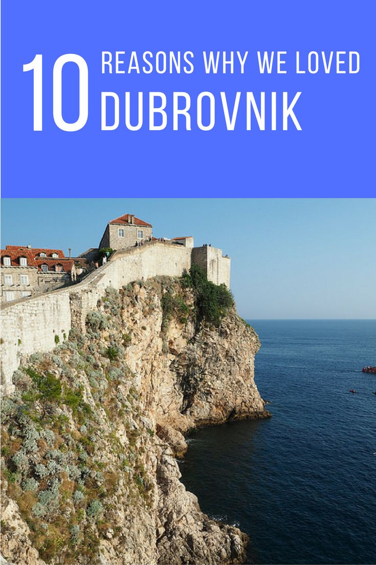 Find out the 10 reasons why we loved Dubrovnik, Croatia.