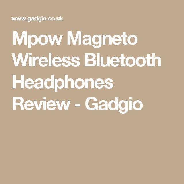 Mpow Magneto Wireless Bluetooth Headphones Review - Gadgio