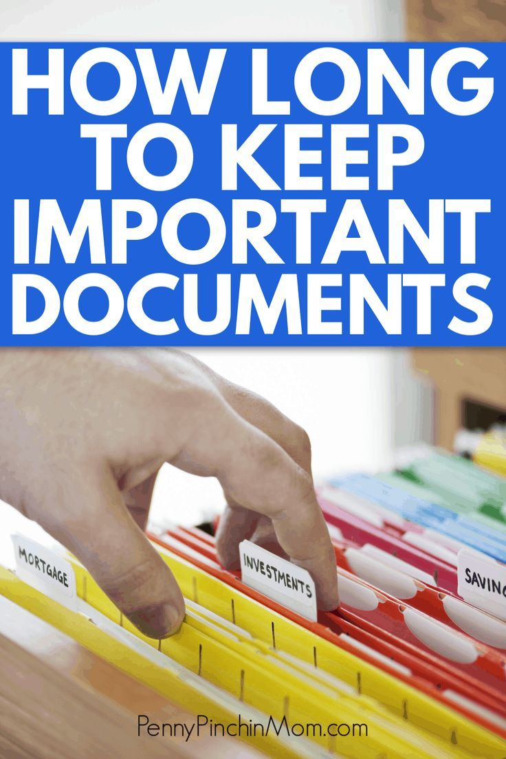 How To Store Important Documents And How Long To Keep Them Documents Organization Organizing Paperwork Important Documents