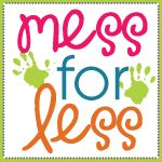 Mess For Less - Kids activities, crafts and food on a budget, plus money saving tips for the entire family.
