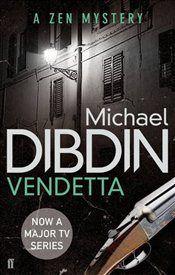 Vendetta - Michael Dibdin. Book 2 in Aurelio Zen series.
