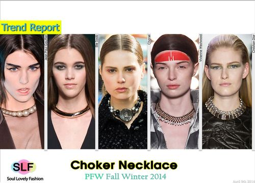 Choker Necklace Trend for Fall Winter 2014. More Choker Necklace Trend for Fall Winter 2014. Click on the Image to View it in Full Size.