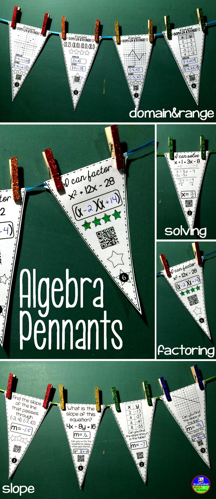 Practice Algebra while building community and classroom decor! Included are 20 pennants for each of 4 topics. TOPICS INCLUDE: slope, solving equations (x on both sides), factoring quadratic trinomials (A=1) and domain and range. 160 pennants in all (80 with QR codes, 80 without), optional student answer sheets and answer keys.