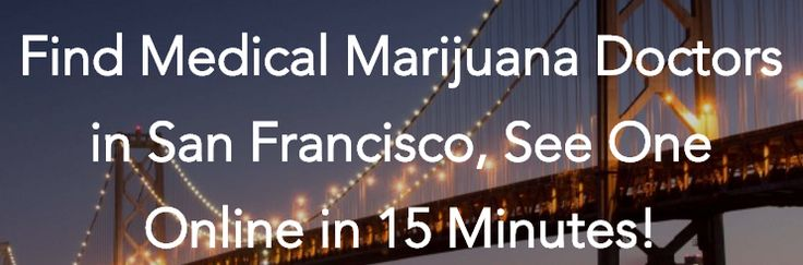 Get a medical marijuana card in San Francisco, do your 420 medical marijuana evaluation online! See a San Francisco medical marijuana doctor, get your mmj card! https://getnugg.com/md/california/medical-marijuana-card-san-francisco