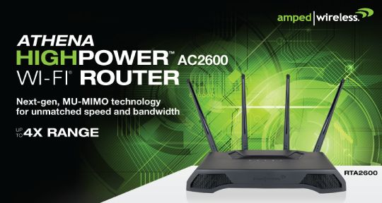 Amped Wireless Unveils its Fastest & Longest Range Router, the Athena - HighPower™ AC2600 Router with MU-MIMO