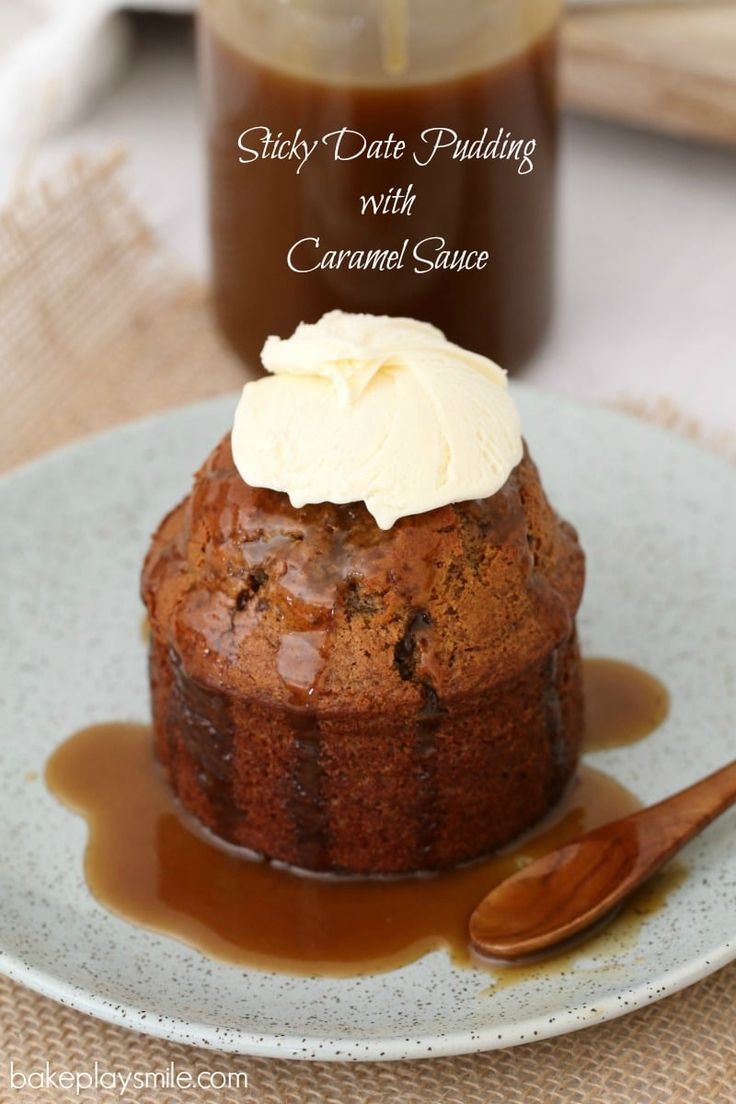Easy Sticky Date Puddings with Caramel Sauce - BakePlaySmile