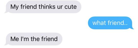 """My friend thinks ur cute"" #Pickupline #Flirting"