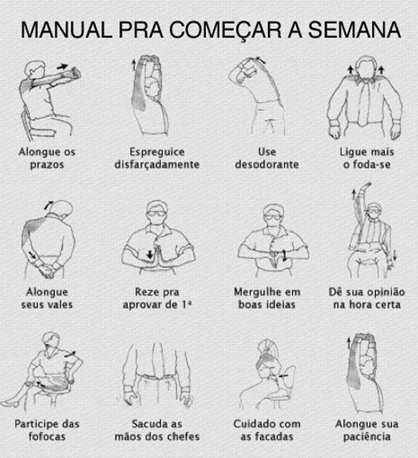...: Começar Bem, Quotes, Things To, Frases Boas, To Begin, Menu, Manual De, Manual Para, Week