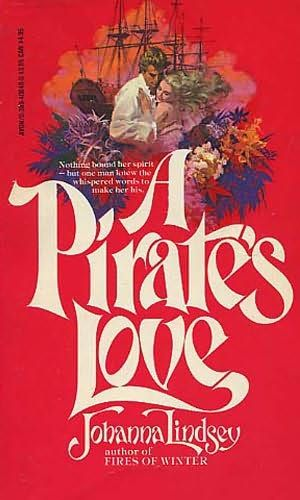 book cover of     A Pirate's Love     by    Johanna Lindsey