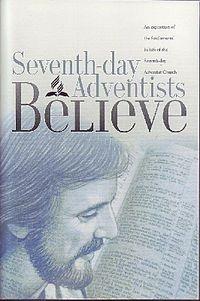 Seventh Day Adventist Beliefs | 28 Fundamental Beliefs (Adventist) - Wikipedia, the free encyclopedia