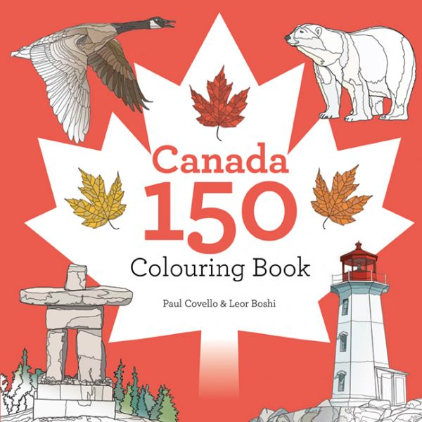Canada 150 Colouring Book by Paul Covello & Leor Boshi is out December 27! Celebrate Canada's 150th birthday with 150 scenes that celebrate the beauty of our home and native land.