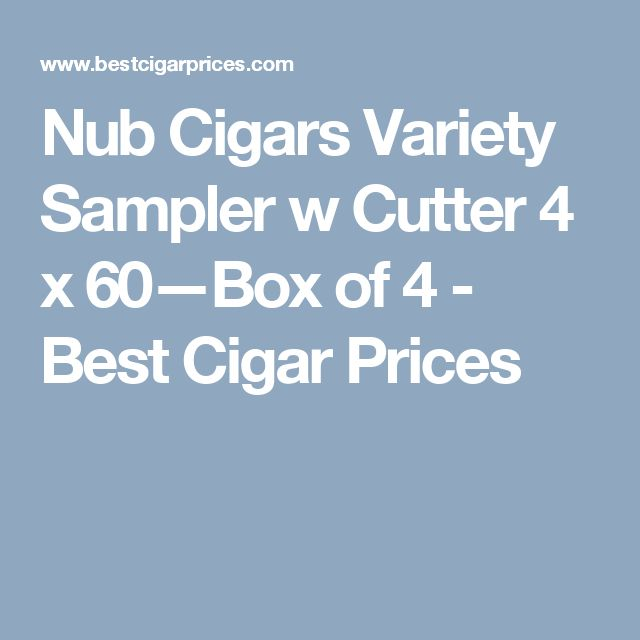 Nub Cigars Variety Sampler w Cutter 4 x 60—Box of 4 - Best Cigar Prices