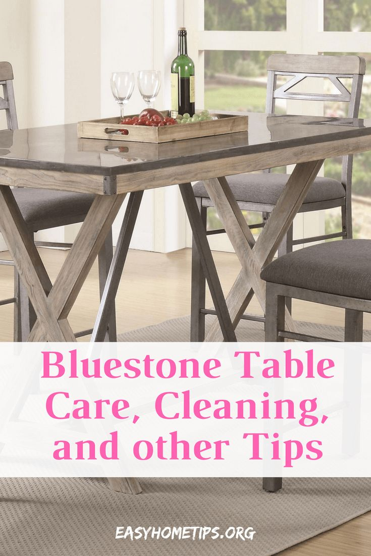 Bluestone Table Care, Cleaning, and other Tips #tabletop