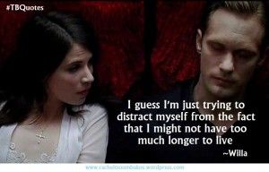 #TrueBlood MEMES: True Blood Season 6 – Episode 3′s Quotable Quotes ~Willa Burrell to Eric Northman
