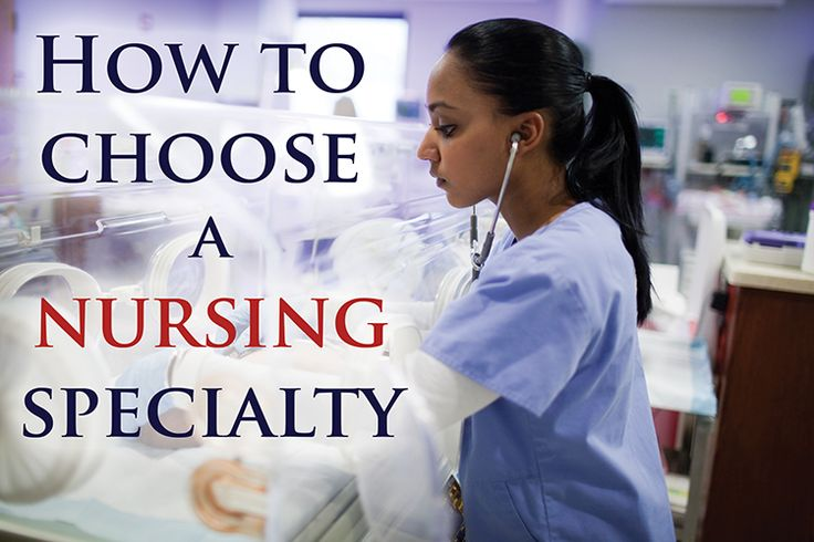 Nurses who specialize in a nursing area enjoy higher salaries and greater job security in their careers. Here are 3 guidelines for choosing a specialty.
