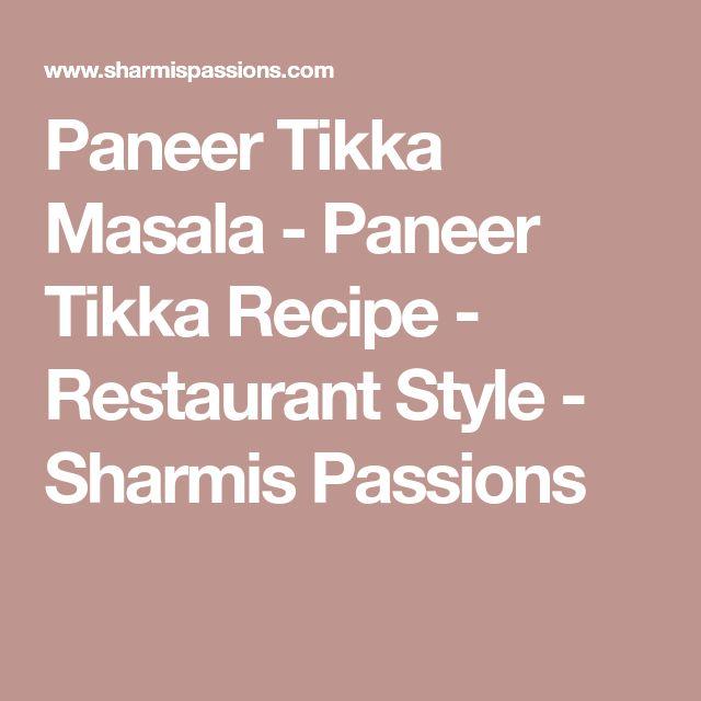 Paneer Tikka Masala - Paneer Tikka Recipe - Restaurant Style - Sharmis Passions