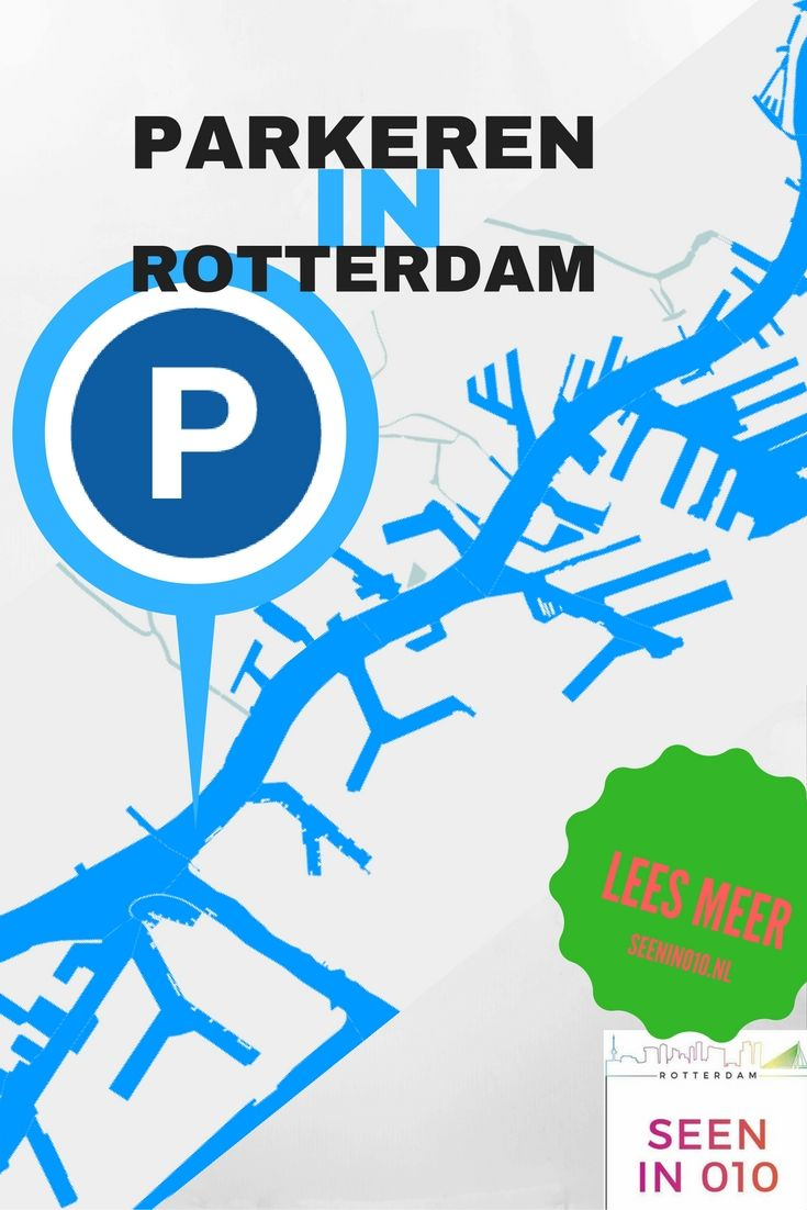 Parkeren in Rotterdam, waar, hoe en wat zijn de alternatieven? Lees er meer over op: http://seenin010.nl/blog/parkeren-in-rotterdam/  #Rotterdam #Parkeren #auto #parking #Garage