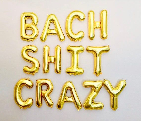 Bach Shit Crazy Balloons, Bachelorette Party, Final Fling, Last Fiesta, Bach Shit Crazy Banner, Bach Bash, Funny Bachelorette Party, by girlygifts07 on Etsy https://www.etsy.com/listing/520143425/bach-shit-crazy-balloons-bachelorette